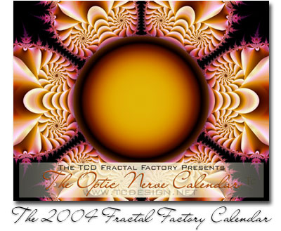 The 2004 Optic Nerve Calendar, by TCD's Fractal Factory.